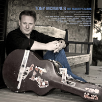 Makers Mark CD by Tony McManus