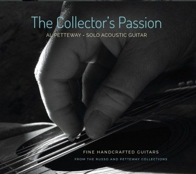 The Collector's Passion, by Al Petteway