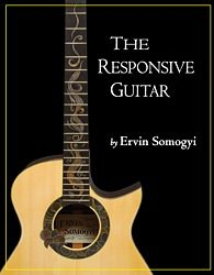 Ervin Somogyi, The Responsive Guitar, Limited Edition, luthier, custom guitar